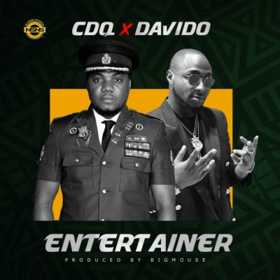 Music: CDQ ft Davido – Entertainer