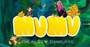 Music: Phlakes x Damilare - Mumu