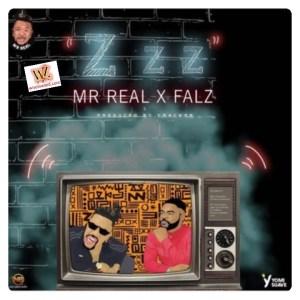 "Mr Real – ""Zzz"" ft Falz"