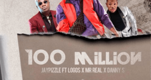 Jay Pizzle – 100 Million ft. Logos x Mr Real x Danny S