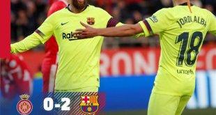 Girona vs Barcelona 0-2 - Highlights & Goals