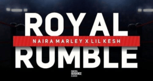 """Naira Marley – """"Royal Rumble"""" ft. Lil Kesh"""
