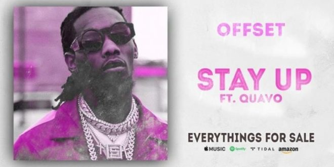 Offset, Quavo - Stay Up