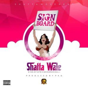 Shatta Wale - Sign Board (Music)