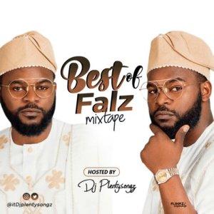DJ PlentySongz - Best Of Falz