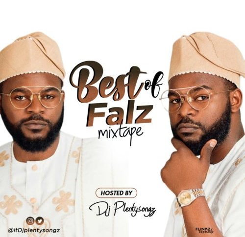 DJ PlentySongz - Best Of Falz
