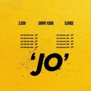 Dammy Krane – Jo ft. Zlatan x Olamide (Mp3 Download)