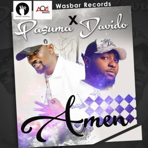 Pasuma ft Davido - Amen