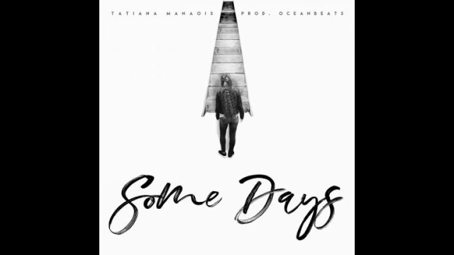 Tatiana Manaois - Some Days