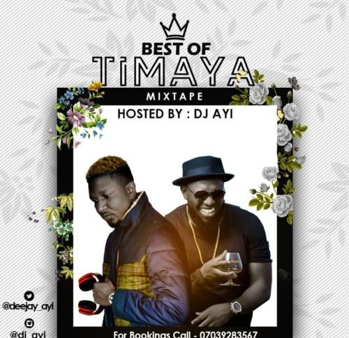 DJ Ayi - Best of Timaya Mix
