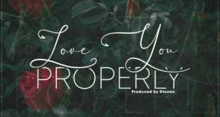 D'Tunes ft Skales - Love You Properly