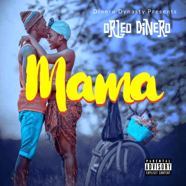 Orleo Dinero - Mama