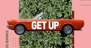 Yung L ft. Reekado Banks - Get Up