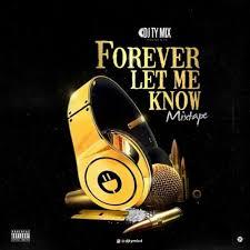 DJ TYMIX - Forever Let Me Know (Download Mixtape)