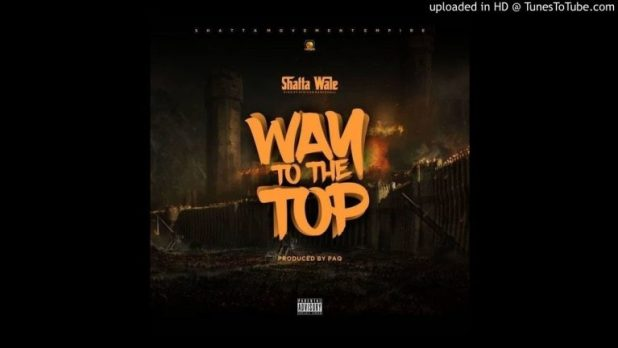 Shatta Wale - Way To The Top