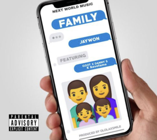 Jaywon - Family ft Qdot, Danny S & Save Fame