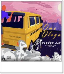 Klever Jay ft. Lyta, Demmie Vee - Omo Ologo