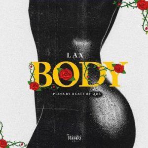 L.A.X - Body