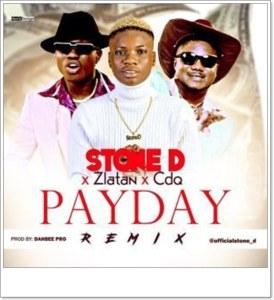 Stone D ft. Zlatan, CDQ - PayDay (Remix)