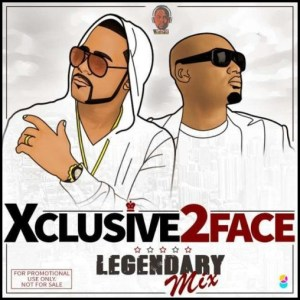 DJ Xclusive - Best Of 2Baba (2Face Legendary Mix)