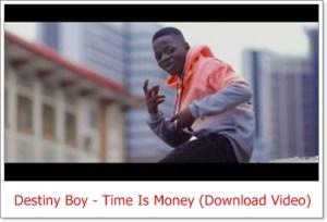 Destiny Boy - Time Is Money (Download Video)