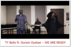 TY Bello ft. Dunsin Oyekan - We Are Ready