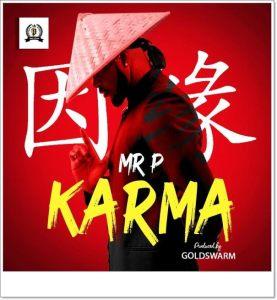 Mr. P - Karma (Mp3 Download)
