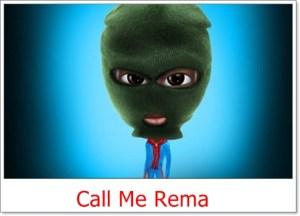 Rema - Call Me Rema
