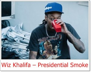 Wiz Khalifa - Presidential Smoke (Mp3 Download)