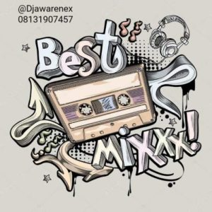 Download Mixtape: Dj Awarenex - Best of The Best Mix