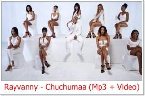 Rayvanny - Chuchumaa Mp3 Download