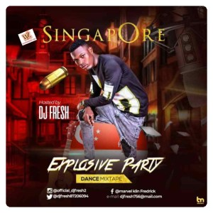 Dj Fresh - Singapore Explosive Party Dance Mix