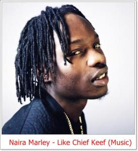 Naira Marley - Like Chief Keef