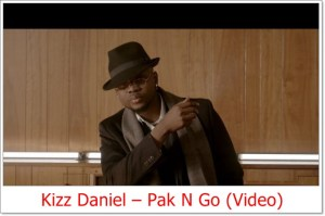 Kizz Daniel - Pak N Go