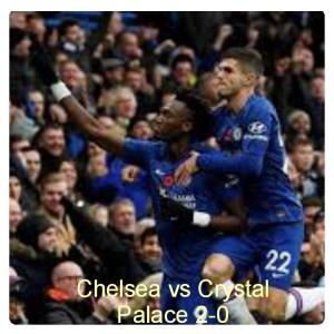 Chelsea vs Crystal Palace 2-0 Highlights (Download Video)