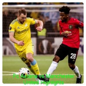 Astana vs Manchester United 2-1 - Highlights