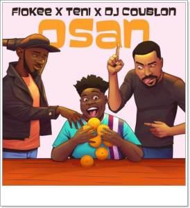 Teni x Fiokee x DJ Coublon - Osan