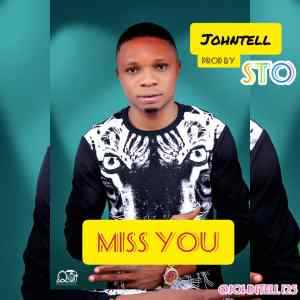 Johntell - Miss You (Mp3 Download)