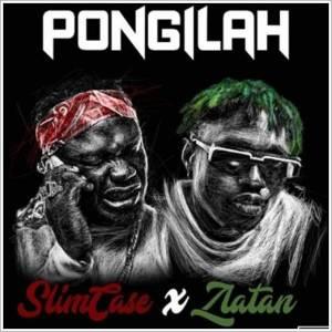 Download Nigerian Music: Slimcase ft Zlatan - Pongilah