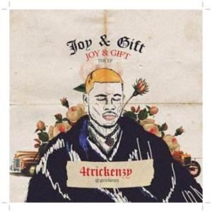 4trickenzy ft Mohbad - Ise Oluwa (Joy & Gift EP)