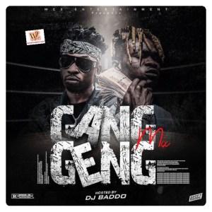DJ Baddo - Gang Geng Mix