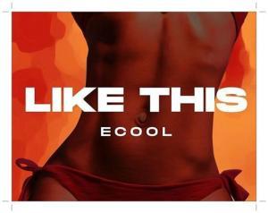 Dj Ecool - Like This Mp3 Download