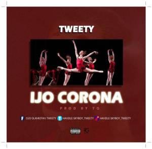 Tweety - Ijo Corona