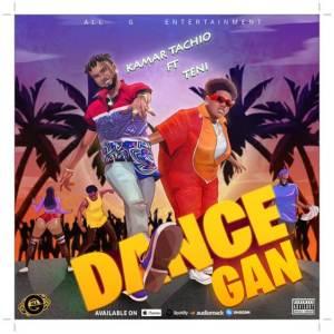 Kamar Tachio - Dance Gan ft Teni
