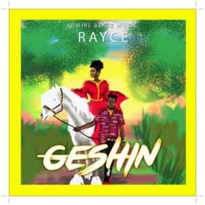 Rayce - Geshin