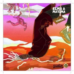 Rema ft Matoma - Dumebi Remix (Music)