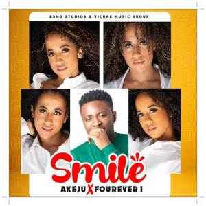 Download Akeju Ft FourEver1 Smile Mp3 Download