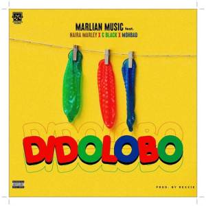 Naira Marley Dido Lobo ft. C Black, Mohbad (Prod. by Rexxie)