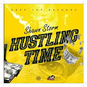 Shawn Storm Hustling Time