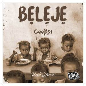Download Ceeboi Beleje Mp3 Download